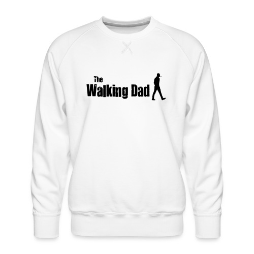 the walking dad - Men's Premium Sweatshirt