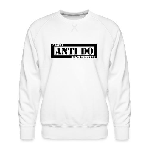 Anti Do - Männer Premium Pullover