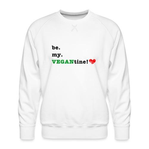 VEGANtine Green - Men's Premium Sweatshirt
