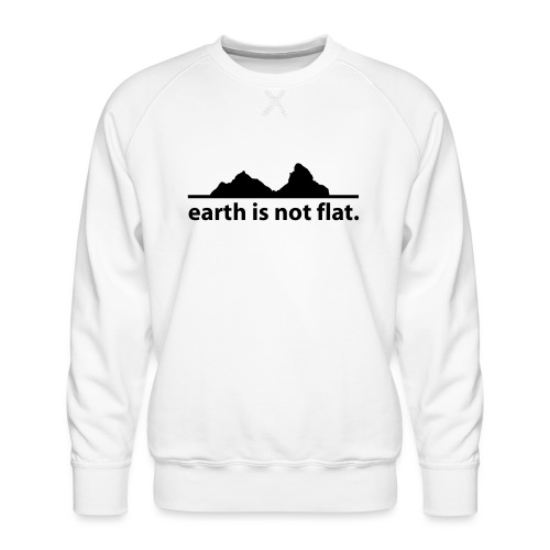 earth is not flat. - Männer Premium Pullover