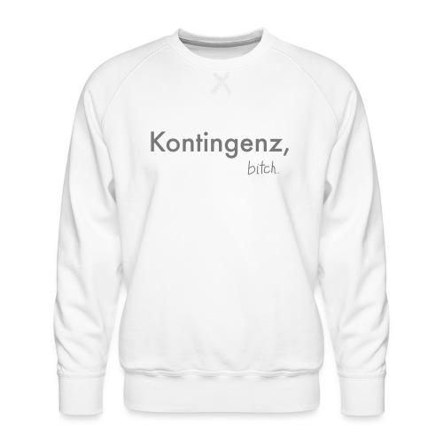 Kontingenz bitch Luhmann - Männer Premium Pullover