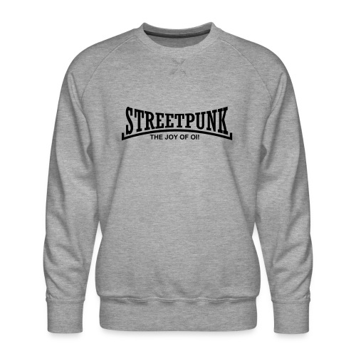 streetpunk the joy of oi! - Männer Premium Pullover