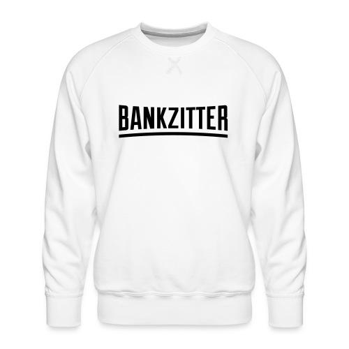 bankzitter - Sweat ras-du-cou Premium Homme