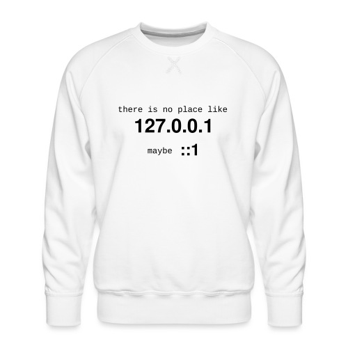 127-0-0-1-::1 - Sweat ras-du-cou Premium Homme