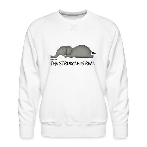 Amy's 'Struggle' design (black txt) - Men's Premium Sweatshirt