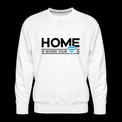home is where … wi-fi - Männer Premium Pullover