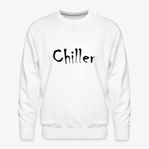 Chiller da real - Mannen premium sweater