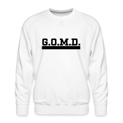 G.O.M.D. Shirt - Männer Premium Pullover