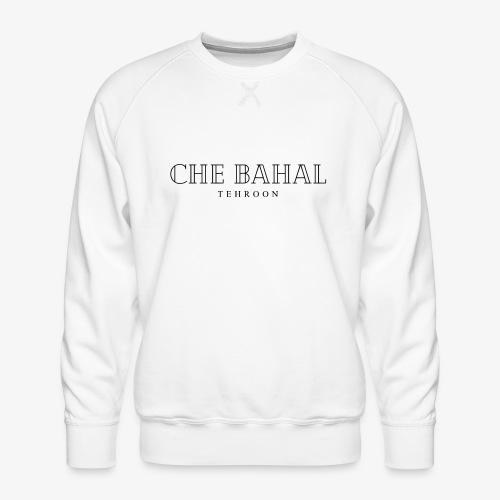 CHE BAHAL - Männer Premium Pullover