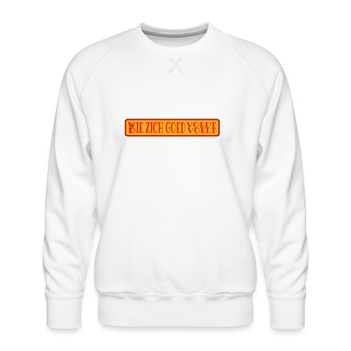 wie en die png - Men's Premium Sweatshirt