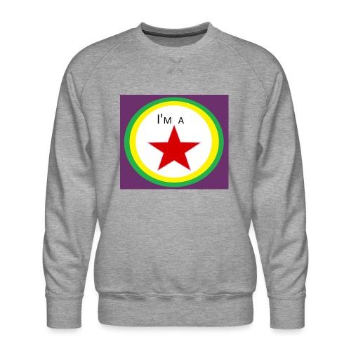I'm a STAR! - Men's Premium Sweatshirt
