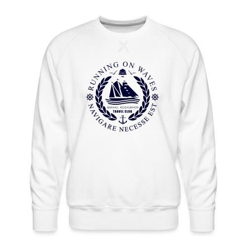 RUNNING ON WAVES - Men's Premium Sweatshirt