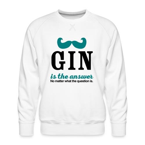 GIN. Die Antwort ist klar - Männer Premium Pullover