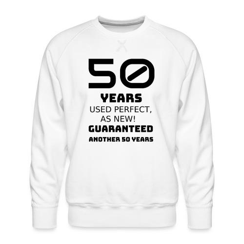 50 years funny happy birthday - Felpa premium da uomo