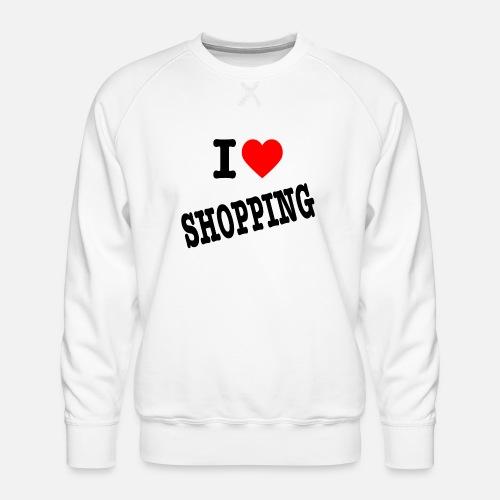 I Love Shopping (Ik Hou van Winkelen) - Mannen premium sweater