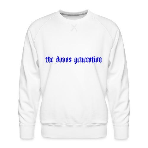 the dovas generation - Premiumtröja herr