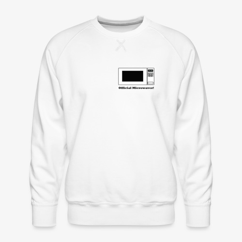 Official Microwaver! - Men's Premium Sweatshirt