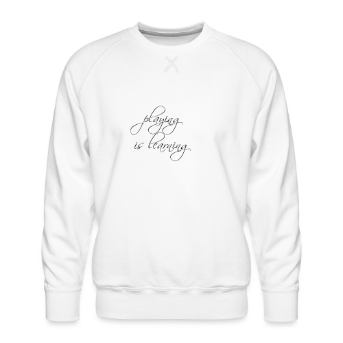 playing is learning - Männer Premium Pullover