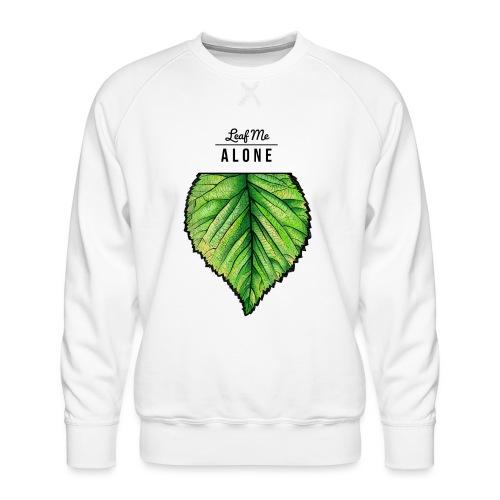 Leaf me Alone - Männer Premium Pullover