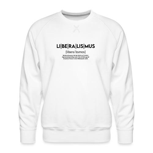 LI BE RA LIS MUS - Männer Premium Pullover