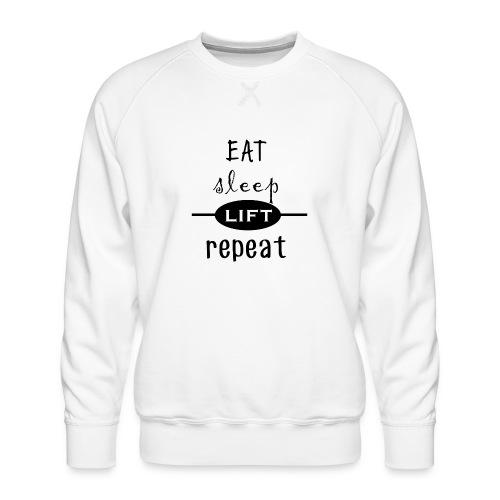 Eat - Sleep - Lift - Repeat - Männer Premium Pullover