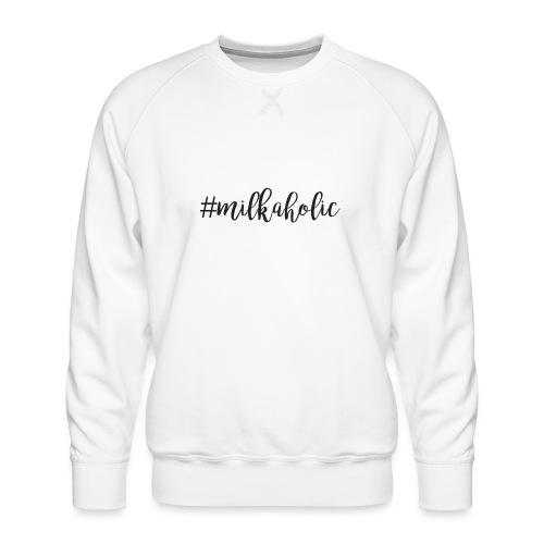 #milkaholic - Babybody - Männer Premium Pullover