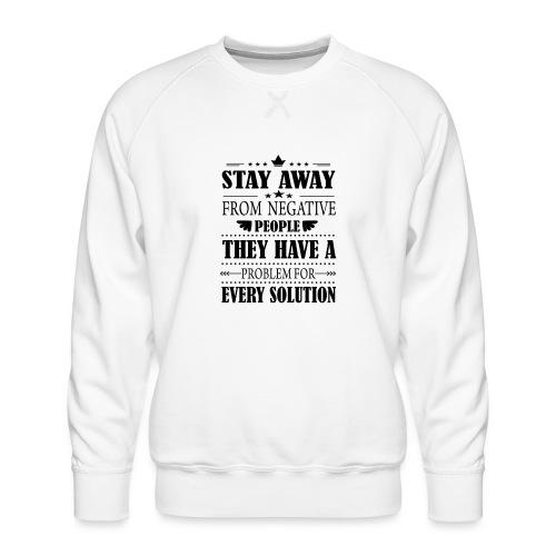 Stay away - Miesten premium-collegepaita