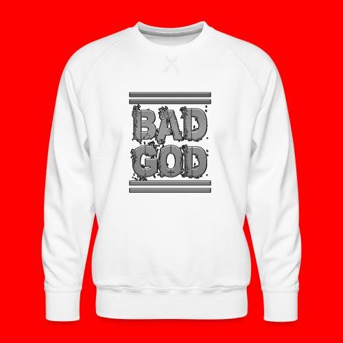BadGod - Men's Premium Sweatshirt