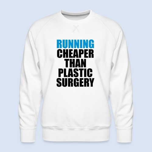 Running is cheaper than - Männer Premium Pullover