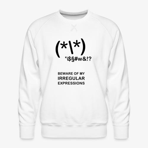 Ir- RegEx - außergewöhnliche Programmierer - Männer Premium Pullover