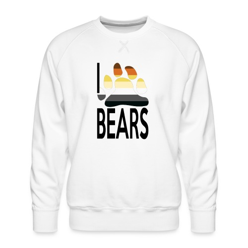 I love bears - Sweat ras-du-cou Premium Homme