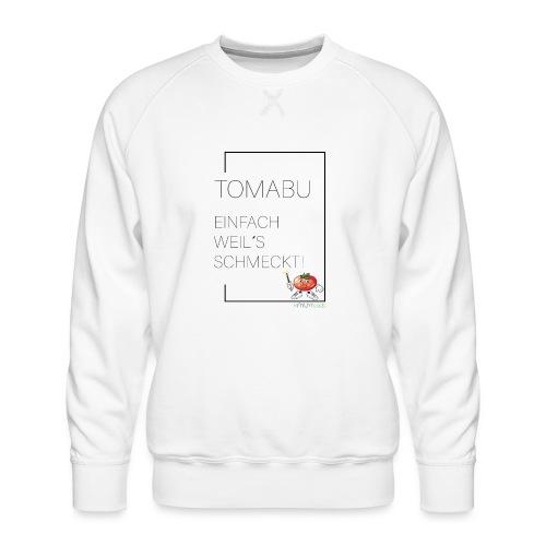TomaBu Einfach weil´s schmeckt! - Männer Premium Pullover