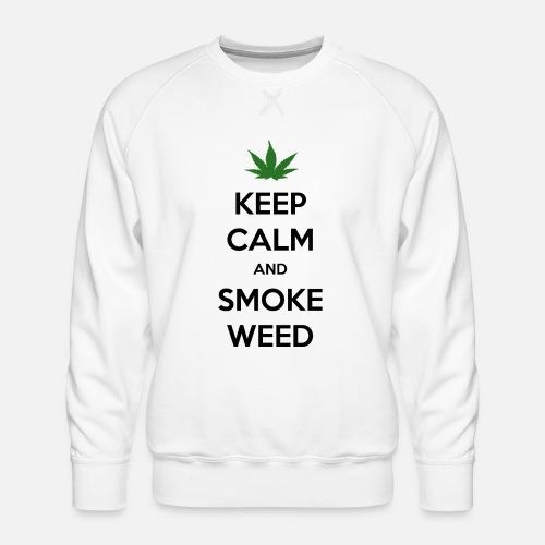Keep Calm and Smoke Weed (Blijf Kalm en Rook Wiet) - Mannen premium sweater