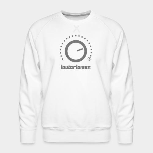 Lauterleiser ® - Männer Premium Pullover