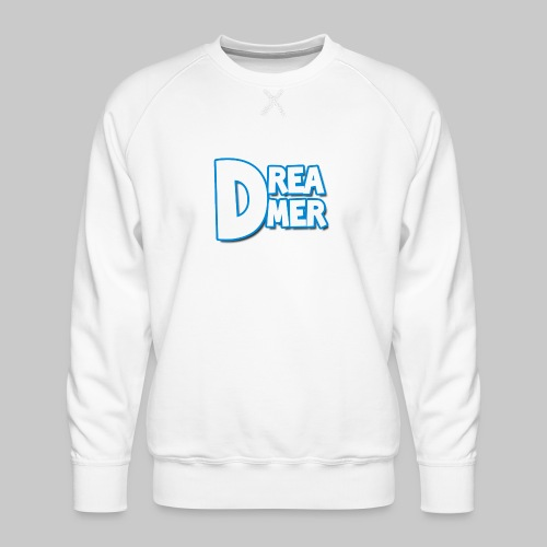 Dreamers' name - Men's Premium Sweatshirt