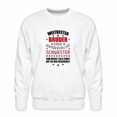 13 Weltbester Bruder wundervollen Schwester - Männer Premium Pullover