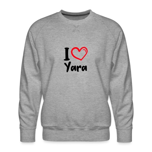 I LOVE YARA - Mannen premium sweater