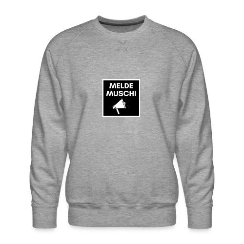 Meldemuschi - Männer Premium Pullover