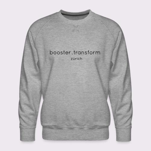 booster.transform zürich - Men's Premium Sweatshirt