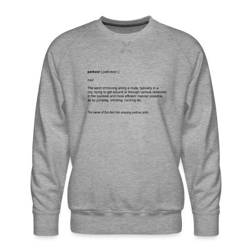 parkour dictionay - Herre premium sweatshirt
