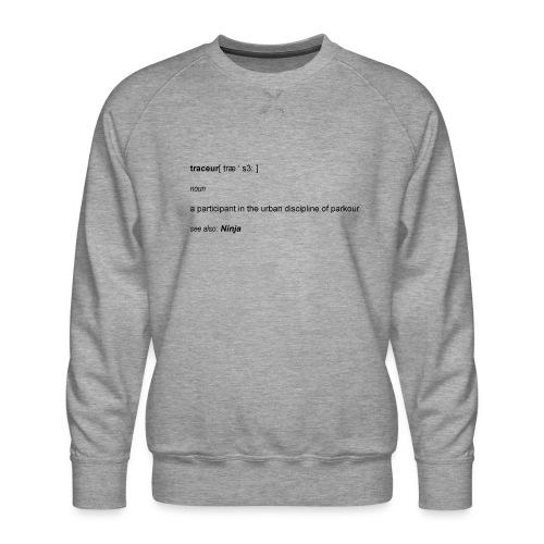 Traceur dictionary see also ninja - Herre premium sweatshirt