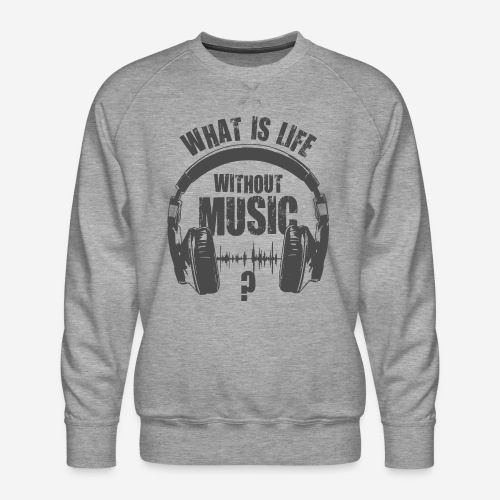 Musik ist Leben - Männer Premium Pullover