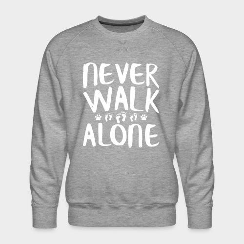 Never Walk Alone Hund - Männer Premium Pullover