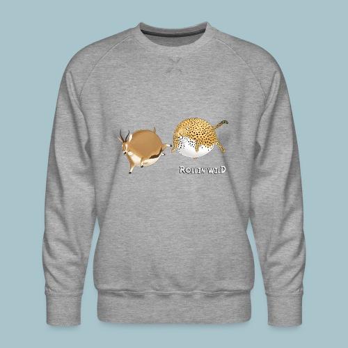 Rollin' Wild - the chase - Men's Premium Sweatshirt