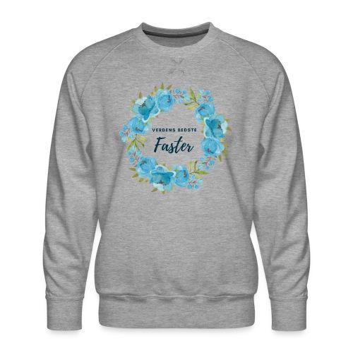 Verdens bedste faster - Herre premium sweatshirt