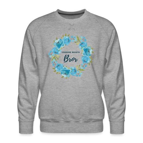 Verdens bedste bror - Herre premium sweatshirt