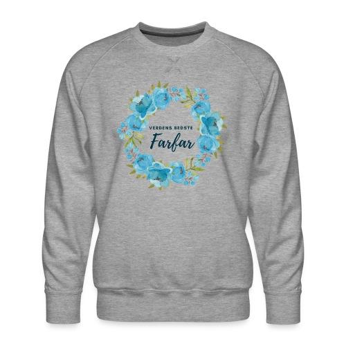 Verdens bedste farfar - Herre premium sweatshirt