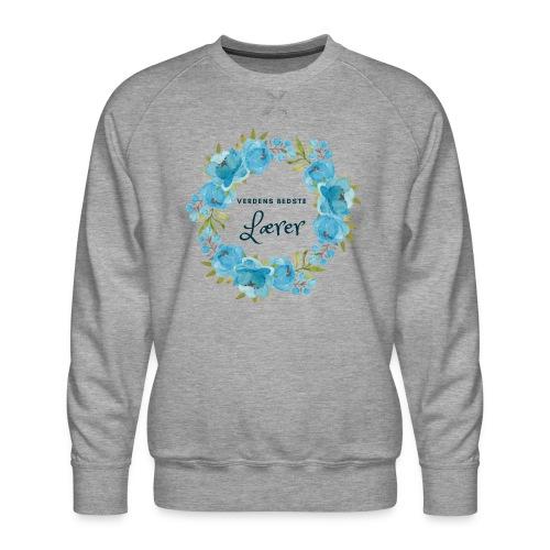 Verdens bedste lærer - Herre premium sweatshirt