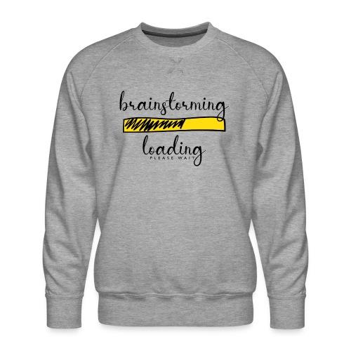 brainstorming is loading - Männer Premium Pullover
