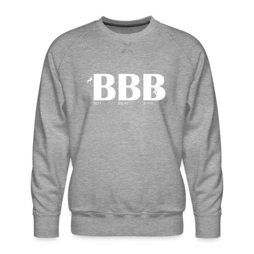 Best Belay Bitch - Männer Premium Pullover